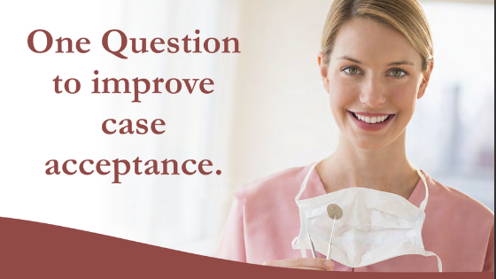 One question to improve case acceptance - Digital Doc