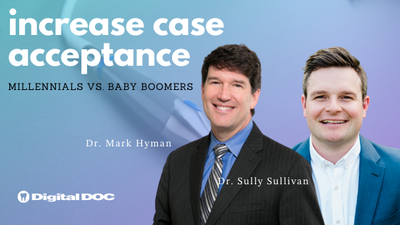 tips to increase case acceptance - Digital Doc